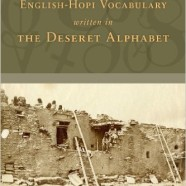 Dirk Elzinga's Research on Hopi Language and the Deseret Alphabet