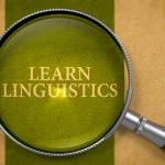 Learn Linguistics through Magnifying Glass.