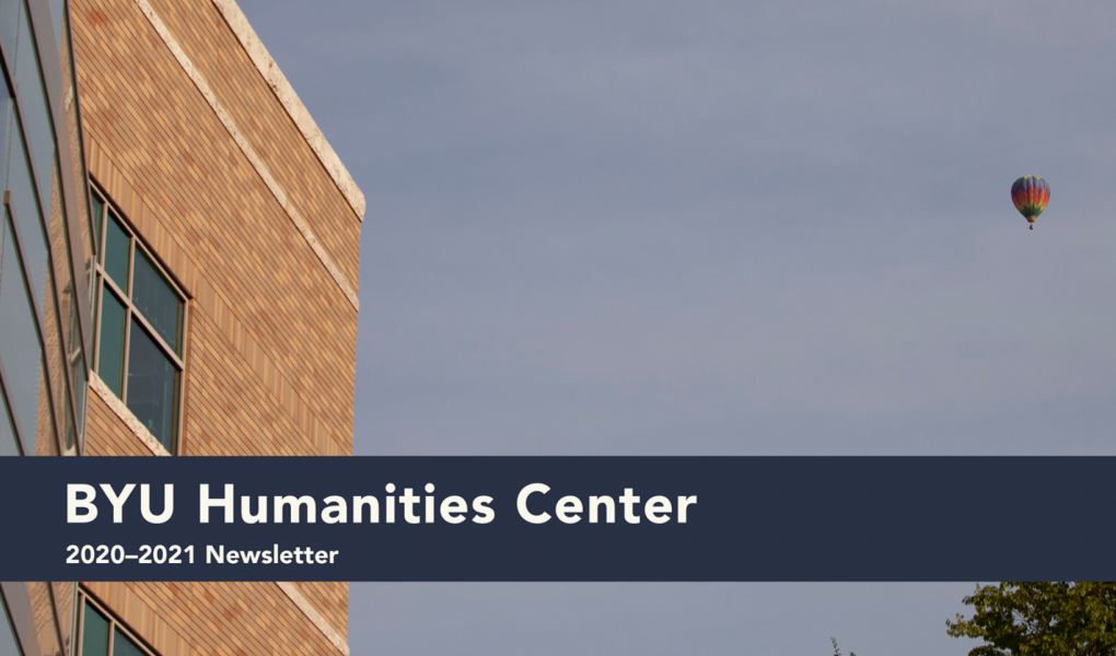 Humanities Center Newsletter cover page 2021